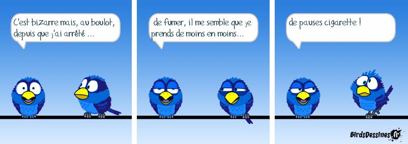 Boulot, mégot, dodo