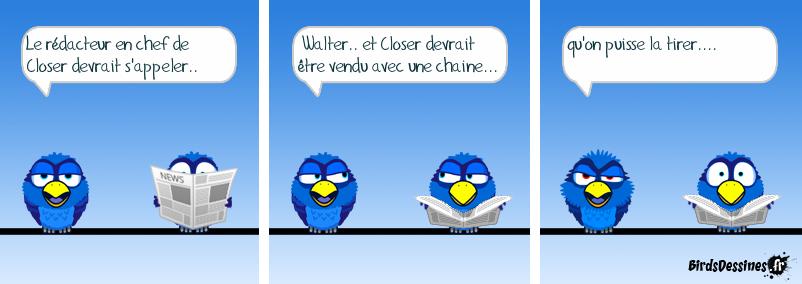 WALTER CLOSER.....