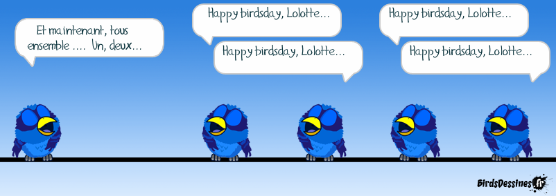 Happy birdsday Lolotte 21 !!!!
