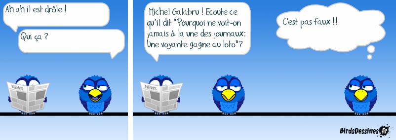 D'après Michel Galabru