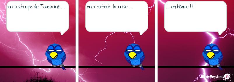 crise à la Toussaint