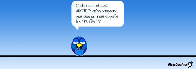 Urgence ? : Patience !