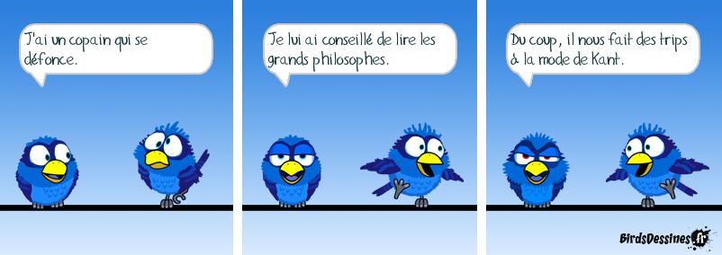 Il est toujours sur son Kant à soi.
