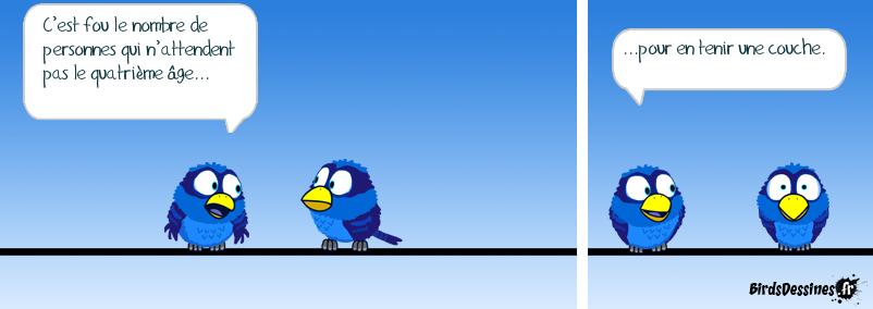 Sauf chez les birds bien sûr.  ;-)