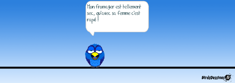 Le fromager.