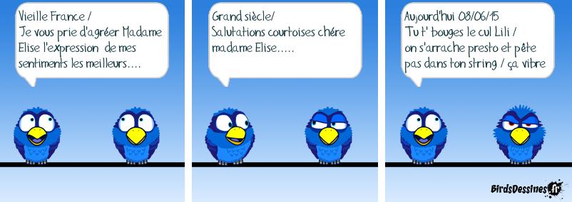 La lettre à Elise . Autres temps / Autres birds...