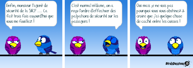 à la SNCF, on a instauré la palpation