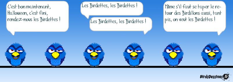Pour le retour des Birdettes !