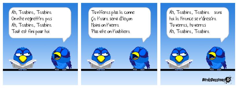 Ah, Taubira, Taubira ♪♫