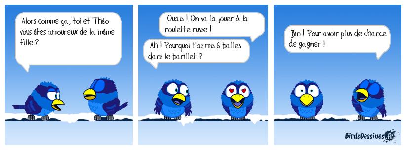 LA ROULETTE RUSSE