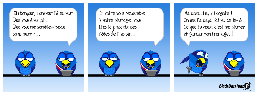 Petite fable express...
