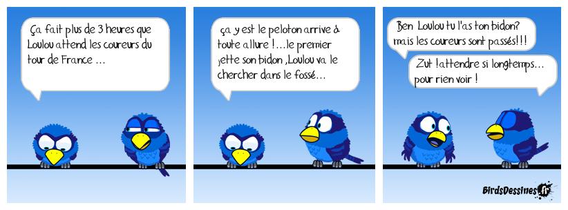 Pour Loulou le tour de France ,c'est du bidon !