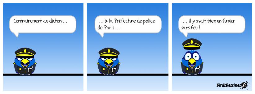 Merci au policier qui l'a fumé !