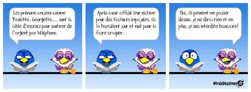 Attention Ginette ! Les arnaques volent en escadrilles !