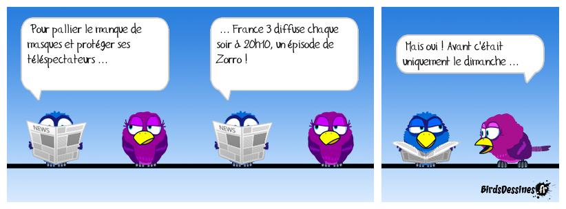 ♫♫ Eh, eh, Zorro est arrivé ♫♫