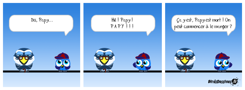 Papy ?... Papy !