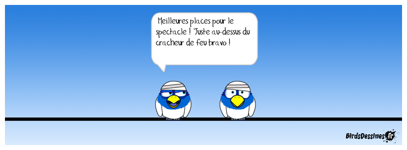 Spectacle !