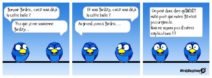 BIRDRIC ET BIRDZY étudient le mot : Inédit