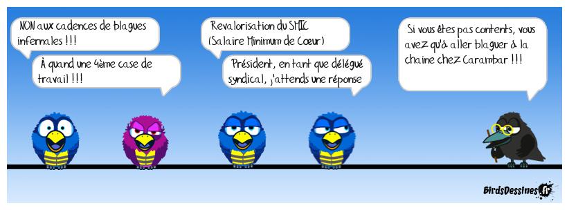 mouvement de grève chez Birds dessinés !!!