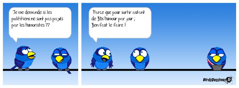 Les Birds Dessinés bien vus par les politiciens