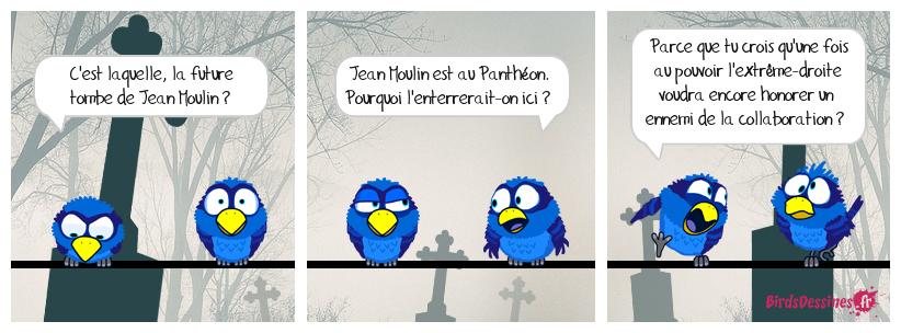 Sors d'iciiiiiiii, Jean Moulin !