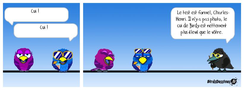 Cui cui, dit l'oiseau