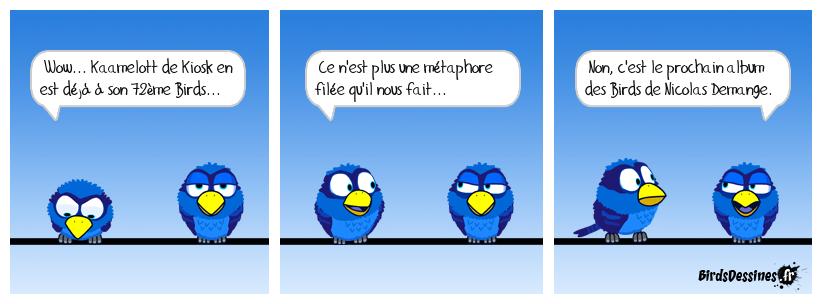 Métabirds 13: Dédicace à Kiosk et à Nicolas Demange.